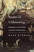 Realm of Unknowing: Meditations on Art,…