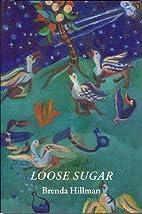 Loose Sugar (Wesleyan Poetry) by Brenda…