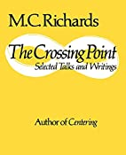 The Crossing Point: Selected Talks and…