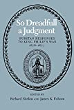 Slotkin, Richard: So Dreadful a Judgment: Puritan Responses to King Philip&#39;s War, 1676-1677