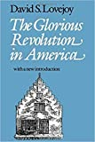 Lovejoy, David: The Glorious Revolution in America