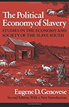 The Political Economy of Slavery: Studies in…