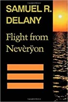 Flight from Nevèrÿon by Samuel R. Delany