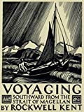 Kent, Rockwell: Voyaging: Southward from the Strait of Magellan