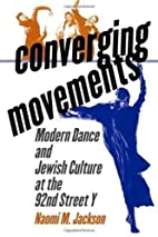 Converging Movements: Modern Dance and…