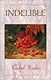 Hadas, Rachel: Indelible