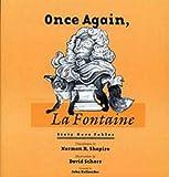 LA Fontaine, Jean De: Once Again, La Fontaine: 60 More Fables (Wesleyan Poetry with Audio CD)