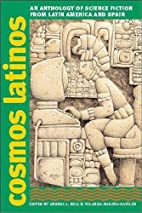 Cosmos Latinos: An Anthology of Science…