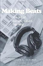 Making Beats: The Art of Sample-Based…