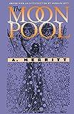 Merritt, A.: The Moon Pool (Early Classics of Science Fiction)
