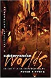 Fitting, Peter: Subterranean Worlds: A Critical Anthology