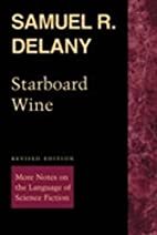 Starboard Wine: More Notes on the Language…