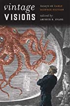 Vintage Visions: Essays on Early Science…