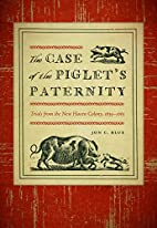 The Case of the Piglet's Paternity: Trials…