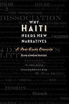 Why Haiti Needs New Narratives: A Post-Quake…