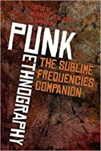 Punk ethnography : the Sublime Frequencies…
