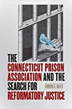 The Connecticut Prison Association and the…