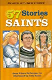 Heffernan, Eileen: Fifty-Seven Stories of Saints