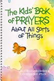 Heller, David: The Kids&#39; Book of Prayers About All Sorts of Things
