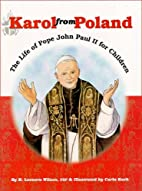 Karol from Poland: The Life of Pope John…