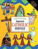 [???]: Kids Explore America's Catholic Heritage