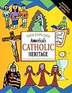 Kids Explore America's Catholic Heritage…