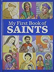 My First Book of Saints by Kathleen M…