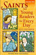 Saints for Young Readers for Every Day, Vol.…
