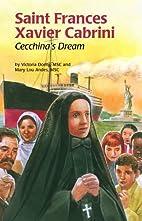 Saint Frances Xavier Cabrini: Cecchina's…