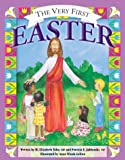 Tebo, Mary Elizabeth: The Very First Easter (More for Kids)