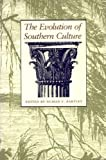 Bartley, Numan V.: Evolution of Southern Culture