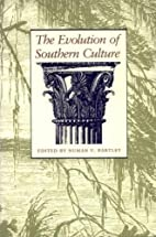Evolution of Southern Culture by Numan V.…
