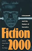 Fiction 2000: Cyberpunk and the Future of…