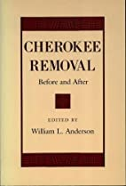 Cherokee Removal: Before and After by…