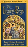 Wyatt-Brown, Bertram: The Literary Percys: Family History, Gender, and the Southern Imagination (Mercer University Lamar Memorial Lectures)