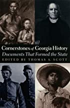 Cornerstones of Georgia History: Documents…