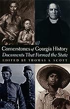 Cornerstones of Georgia History: Documents…