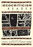 Glotfelty, Cheryll: The Ecocriticism Reader: Landmarks in Literary Ecology