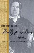 The Diary of Dolly Lunt Burge 1848-1879…