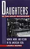 Hapke, Laura: Daughters of the Great Depression