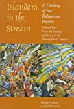 Craton, Michael: Islanders in the Stream: A History of the Bahamian People  From the Ending of Slavery to the Twenty-First Century