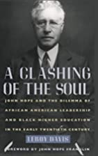 A Clashing of the Soul: John Hope and the…