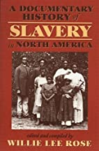 A Documentary History of Slavery in North…