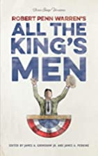 All the King's Men: A Play by Robert Penn…