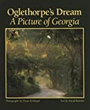 David Bottoms: Oglethorpe's Dream: A Picture of Georgia