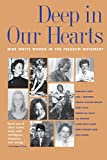 Curry, Constance: Deep in Our Hearts: Nine White Women in the Freedom Movement