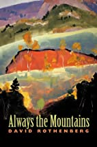 Always the Mountains by David Rothenberg