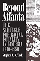 Beyond Atlanta by Steven G. N. Tuck
