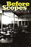 Charles A. Israel: Before Scopes: Evangelicalism, Education, and Evolution in Tennessee, 1870-1925