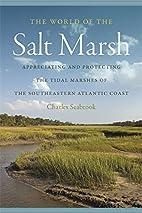 The World of the Salt Marsh: Appreciating…